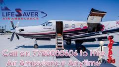 Avail Nimble Air Ambulance in Delhi by Lifesaver Air Ambulance