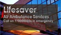 Low Fare Air Ambulance in Darbhanga by Lifesaver Air Ambulance