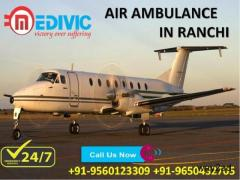 Take Advantage of Spectacular ICU Support Air Ambulance in Ranchi by Medivic