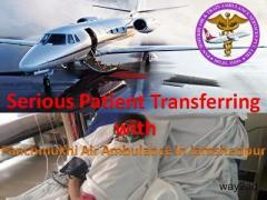 Critical Patient Shift by Panchmukhi Air Ambulance Service in Jamshedpur