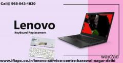 Authorized Lenovo laptop service center in Karawal Nagar by I FIX PC