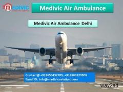 Medivic Air Ambulance Delhi-Afford and Hire