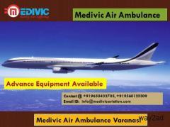 Medivic Air Ambulance Varanasi- Reliable and Authentic