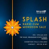 Splash - Rakhi cum Monsoon Sale at Mumbai - BookMyStall