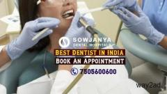 Best Dentist in India- Dental Hospital in Himayat Nagar