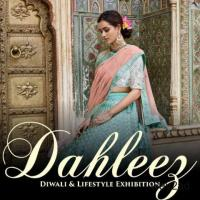 Dahleez Diwali And Lifestyle Exhibition