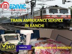 Take Most Advantage Train Ambulance Service in Ranchi by Medivic