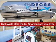 Get Superior Air Ambulance from Delhi by the Pioneer Service Provider