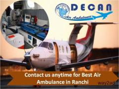Hire Most Affordable Air Ambulance from Ranchi by the Reliable Service Provider