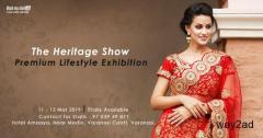 The Heritage Show - Premium Lifestyle Exhibition at Varanasi - BookMyStall