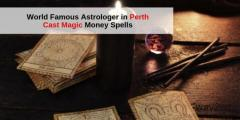 World Famous Astrologer in Perth - Cast Magic Money Spells