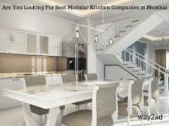 Are You Looking For Best Modular Kitchen Companies in Mumbai