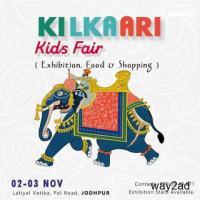 Kilkaari Exhibition & Kids Fair (Food & Shopping) at Jodhpur - BookMyStall
