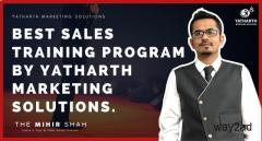Best Sales Training Program by Yatharth marketing Solutions