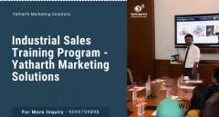 Industrial Sales Training Program - Yatharth Marketing Solutions