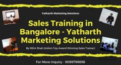 Sales Training in Bangalore - Yatharth Marketing Solutions
