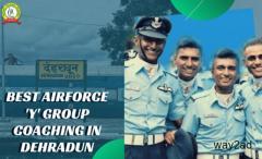 Air force coaching in Dehradun